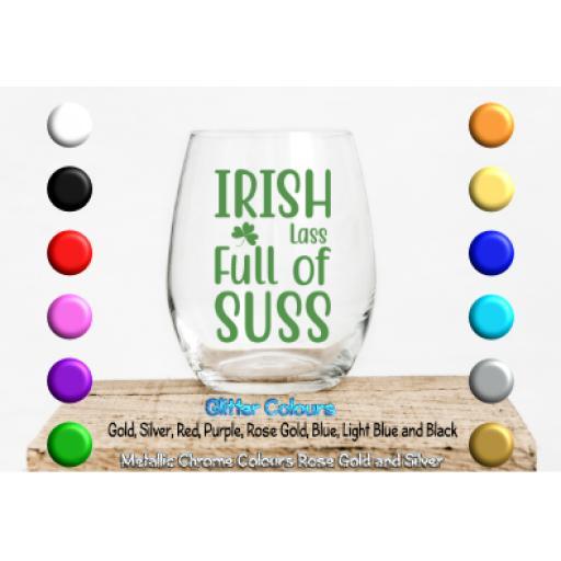 Irish lass full of suss Glass / Mug Decal / Sticker / Graphic