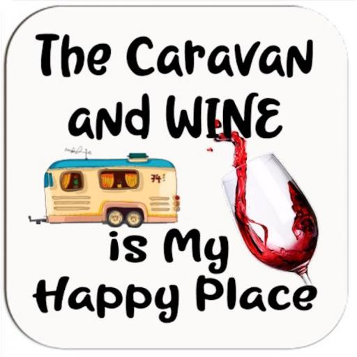 The caravan and wine is my happy place Coaster