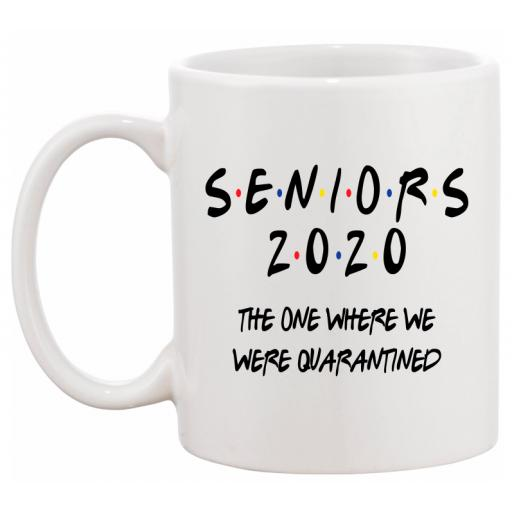 Seniors 2020 The one where we were Quarantined Personalised Mug