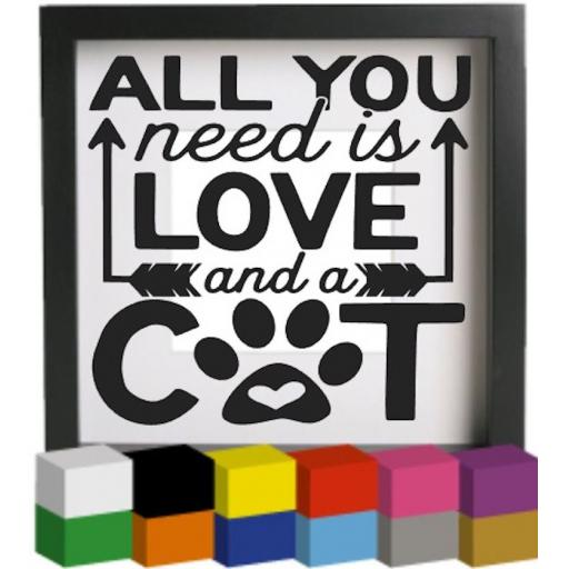 All you need is love and a cat Vinyl Glass Block / Photo Frame Decal / Sticker / Graphic