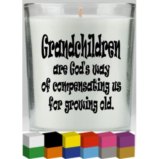 Grandchildren are Gods way Candle Decal / Sticker / Graphic