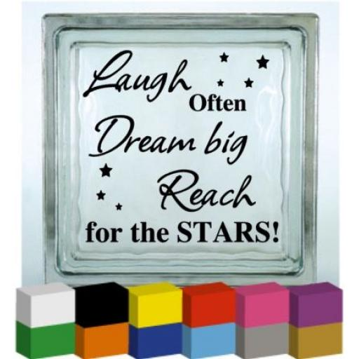Laugh Often Dream Big Vinyl Glass Block / Photo Frame Decal / Sticker / Graphic