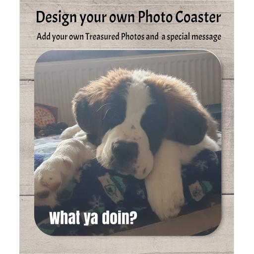 Design your Own Coaster 1 Photo