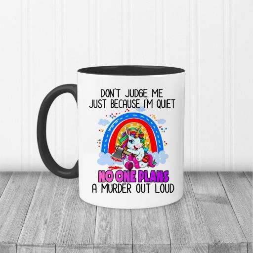 Don't judge me just because I'm quiet Mug