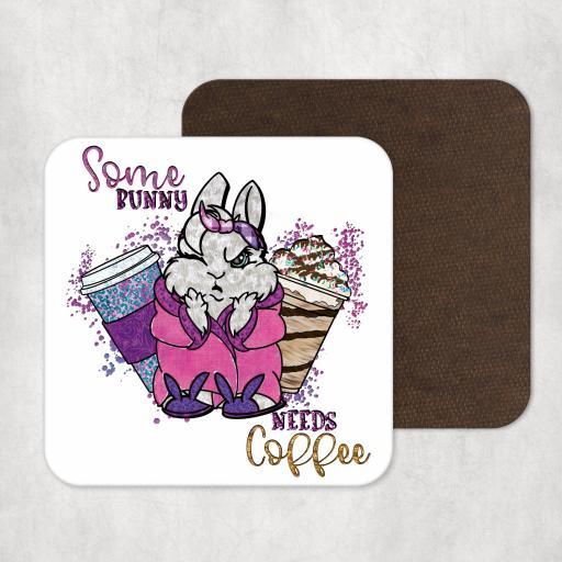 Some bunny needs coffee Coaster