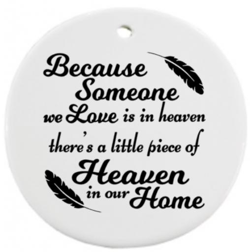 Because someone we love is in heaven V2 Bauble Sticker / Decal / Graphic