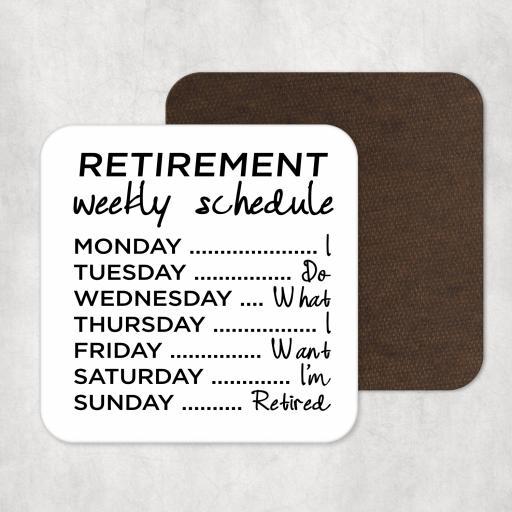 Retirement Weekly Schedule Coaster
