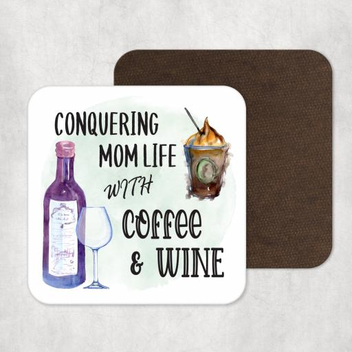 Conquering Mom Life with Coffee and Wine Coaster