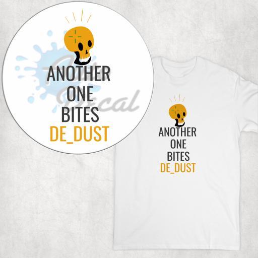 Another one bites de_dust T-shirt, Hoodie or Vest