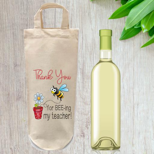 Thank You for bee ing my teacher Cotton Bottle Bag