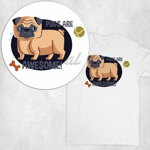Pugs are Awesome DTG Clothing