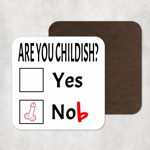 Are you Childish? Coaster