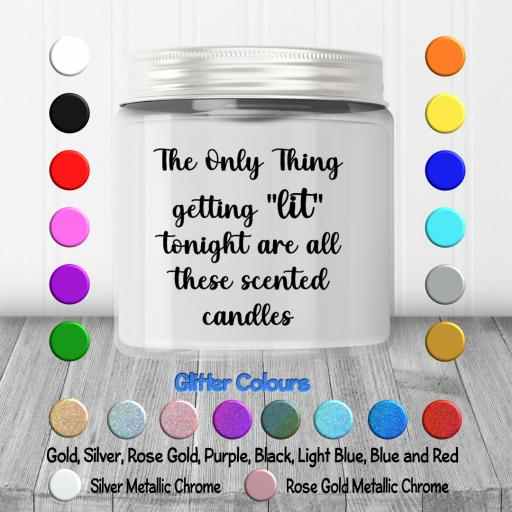 The only thing getting lit tonight is all these scented candles Candle Decal / Sticker / Graphic