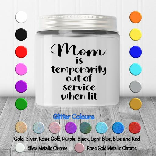 Mom is temporarily out of service when lit Candle Decal / Sticker / Graphic