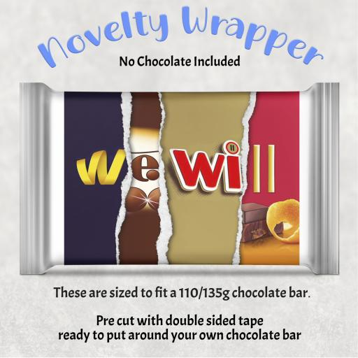 We Will Chocolate Bar Wrapper