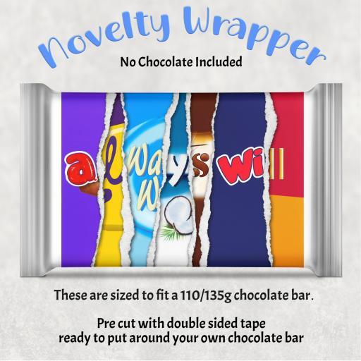 Always will Chocolate Bar Wrapper