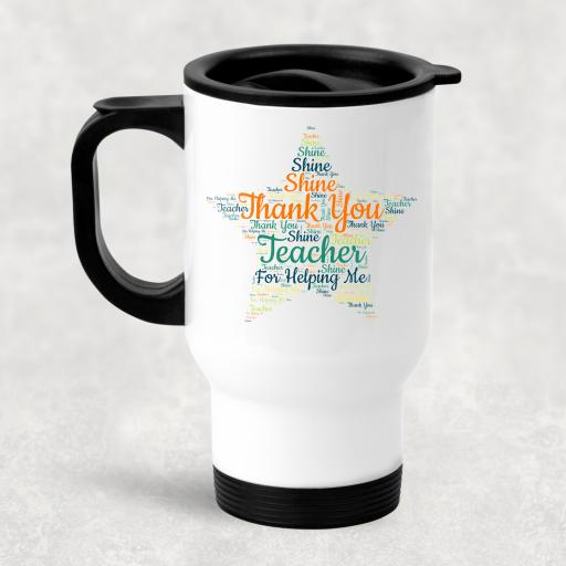 Thank You Teacher for helping me Shine Wording Travel Mug