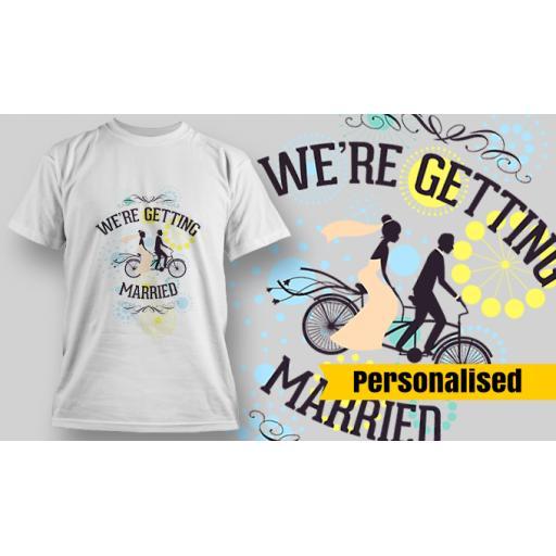 We're getting married Personalised T-shirt, Hoodie or Vest