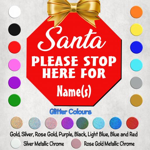 Santa Please Stop Here Personalised Decal / Sticker / Graphic