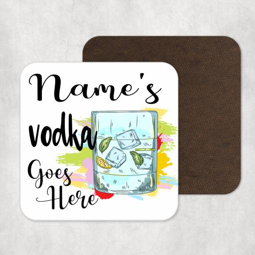 Name's Vodka Goes Here Personalised Coaster