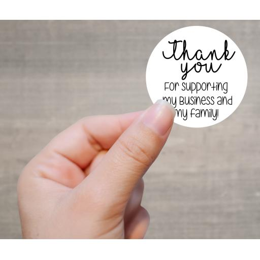 Thank you for supporting my business and my family Printed Sticker