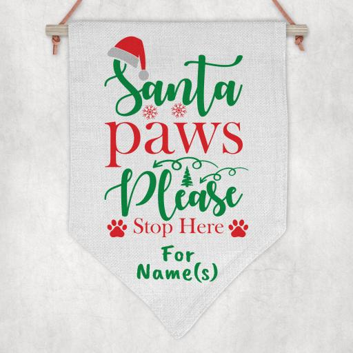 Santa Paws please stop here for Personalised Flag / Pennant