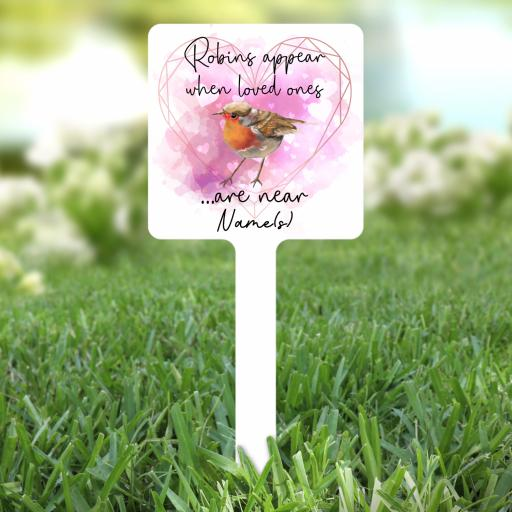 Robins Appear when Loved ones are near Personalised Garden Stake
