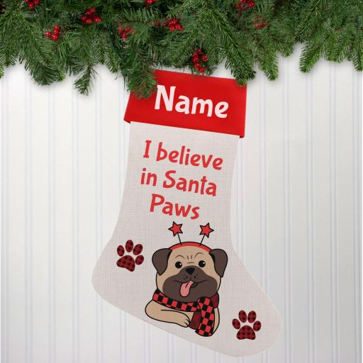 I believe in Santa Paws Pug Linen Personalised Christmas Stocking