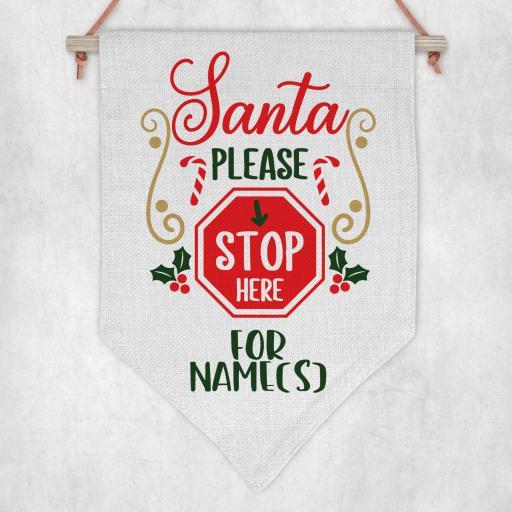 Santa please stop here for Personalised Flag / Pennant
