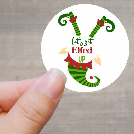 Let's get Elfed Up Printed Sticker