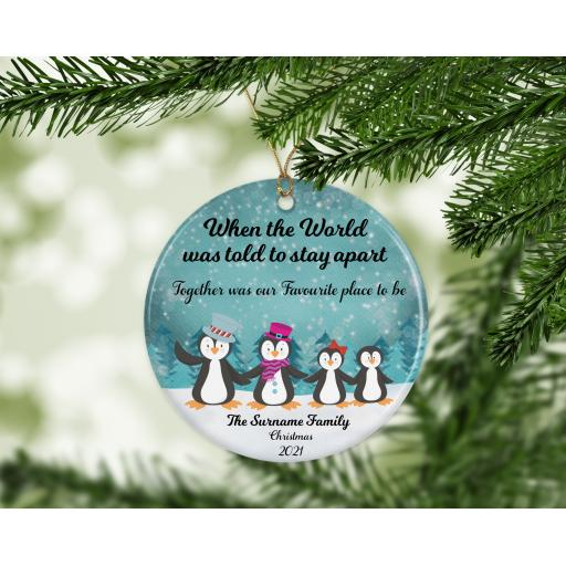 When the world was told to stay apart Penguin Family Ceramic Christmas Ornament / Bauble