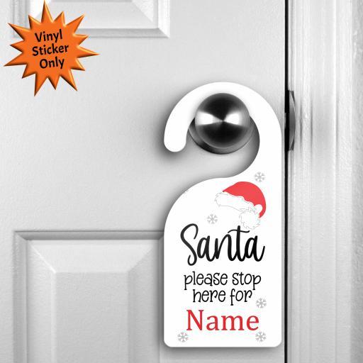 Santa please stop here for personalised V2 Sticker for Door Hanger