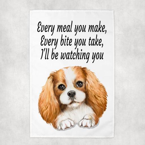 Every Meal you make, Every Bite you take Spaniel Tea Towel