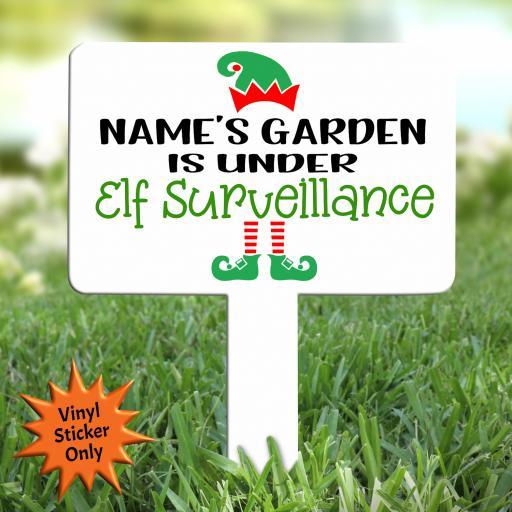 This garden is under Elf Surveillance Personalised Sticker for Garden Plaque
