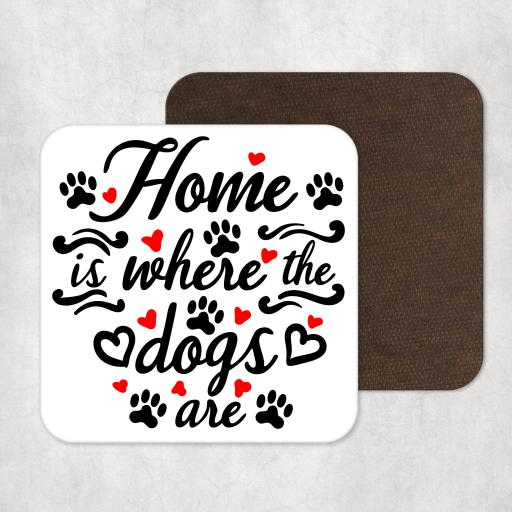 Home is where the dogs are Coaster